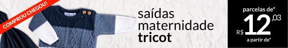 Campanha Saídas Maternidade Tricot